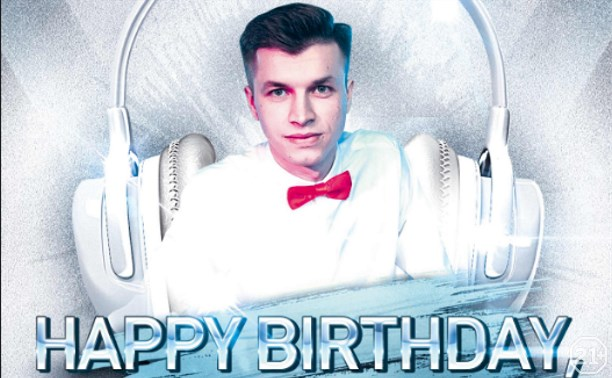 Happy BirthDay, DJ Pasha Zorin!
